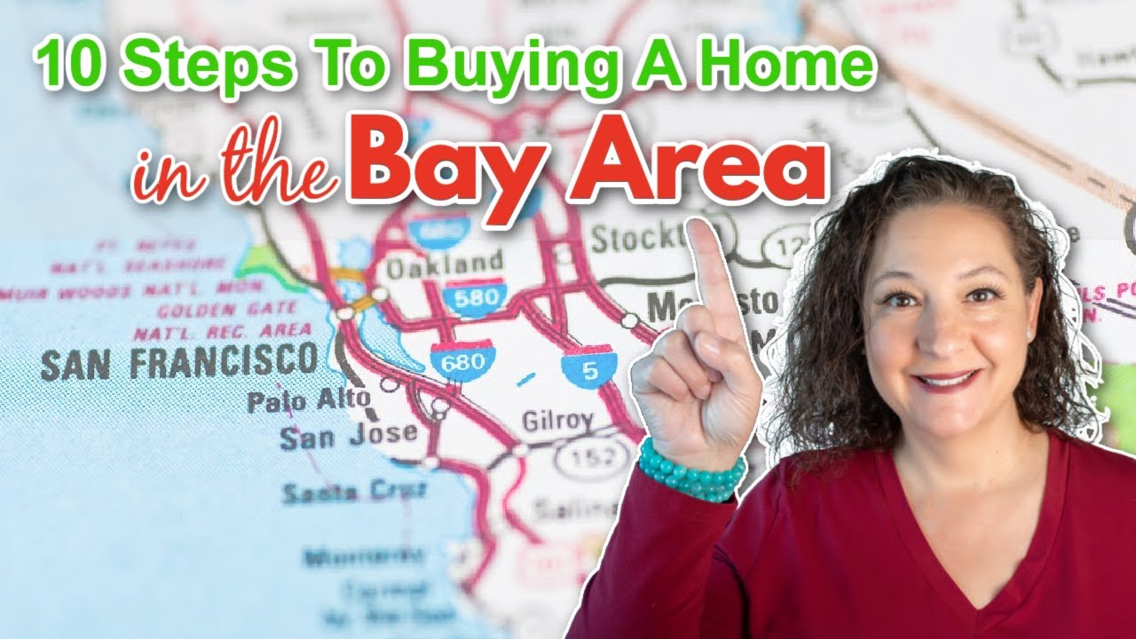 10 steps to buying a house in the Bay Area