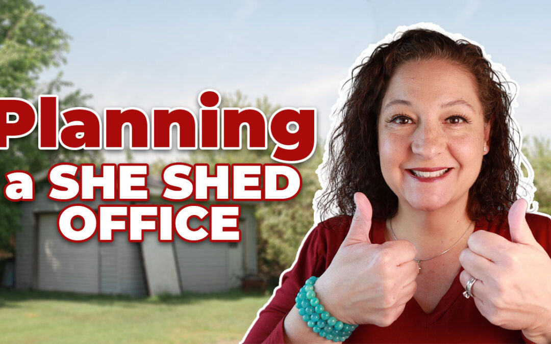 Plan Your She Shed